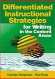 Differentiated Instructional Strategies for Writing in the Content Areas, Chapman, Carolyn and King, Rita, 0761938265