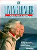 Living Longer (& Better) with Health Problems, Springhouse Publishing Company Staff, 0874348269