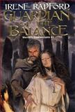 Guardian of the Balance, Irene Radford, 0886778263
