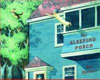 The Sleeping Porch, Ian Wallace, 0888998260