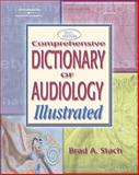 Comprehensive Dictionary of Audiology, Stach, Brad A., 1401848265