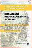 Intelligent Knowledge-Based Systems : Business and Technology in the New Millennium, Leondes, Cornelius T., 1402078269