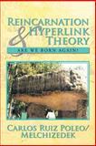 Reincarnation and Hyperlink Theory, Carlos Ruiz Poleo/Melchizedek, 1479788260