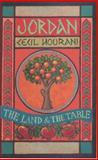 Jordan : The Land and the Table, Hourani, Cecil, 1903018269