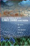 Evaluating Progress of the U. S. Climate Change Science Program : Methods and Preliminary Results, Committee on Strategic Advice on the U.S. Climate Change Science Program and National Research Council, 0309108268