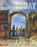 Old Testament Today, John H. Walton and Andrew E. Hill, 0310238269
