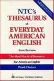 NTC Thesaurus of Everyday American English, Bertram, Anne, 0844258261