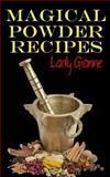 Magical Powder Recipes, Lady Gianne, 1480288268