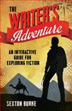 The Writer's Adventure, Sexton Burke, 1599638266