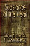 Substance of the Heart, William P. Teter and William Teter, 1605638269