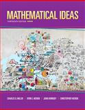 Mathematical Ideas Plus MyMathLab -- Access Card Package, Miller, Charles D. and Heeren, Vern E., 0321978269