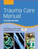 Trauma Care Manual 9780340928264