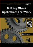 Building Object Applications That Work : Your Step-by-Step Handbook for Developing Robust Systems with Object Technology, Ambler, Scott W., 0521648262