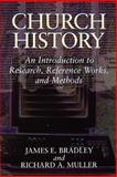 Church History, James E. Bradley and Richard A. Muller, 0802808263