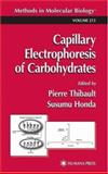 Capillary Electrophoresis of Carbohydrates, , 0896038262