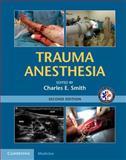 Trauma Anesthesia, , 110703826X