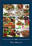 Comfort Food: Raw, Jon Wollin, 1495368262