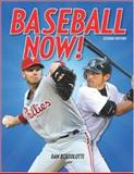 Baseball Now!, Dan Bortolotti, 1554078261
