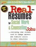 Real-Resumes for Social Work and Counseling Jobs, McKinney, Anne, 1885288263