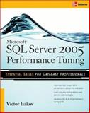 Microsoft SQL Server 2005 : Performance Tuning, Isakov, Victor, 0071498265