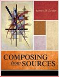 Composing from Sources, Lester, James D., 0321108264