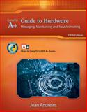A+ Guide to Hardware Managing, Maintaining and Troubleshooting 9781111128265