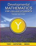 Developmental Mathematics for College Students, Tussy, Alan S. (Alan S. Tussy) and Gustafson, R. David, 1111988269