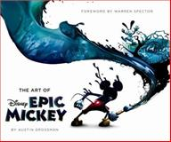 The Art of Epic Mickey, Disney Editions Staff and Disney Book Group Staff, 1423148266