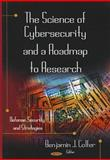 Science of Cybersecurity and a Roadmap to Research, Benjamin J. Colfer, 1612098266