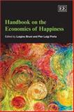 Handbook on the Economics of Happiness, Bruni, Luigino, 1843768267