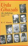 Urdu Ghazals : An Anthology from 16th to 20th Century, Kanda, K. C., 8120718267