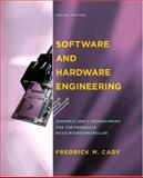 Software and Hardware Engineering : Assembly and C Programming for the Freescale HCS12 Microcontroller, Fredrick M. Cady, 0195308263