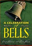A Celebration of Bells, Eric Sloane and Eric Hatch, 0486468267