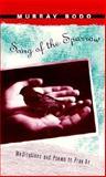Song of the Sparrow, Murray Bodo, 0912228261
