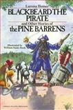 Blackbeard the Pirate and Other Stories of the Pine Barrens, Larona Homer, 0912608269