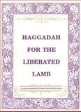 Haggadah for the Liberated Lamb, Roberta Kalechofsky, 0916288269