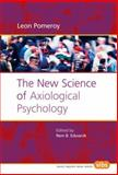 The New Science of Axiological Psychology, Pomeroy, Leon, 9042018267
