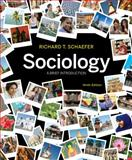 Sociology : A Brief Introduction, Schaefer, Richard T., 0073528269