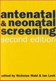 Antenatal and Neonatal Screening, , 0192628267