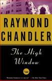 The High Window, Raymond Chandler, 0394758269