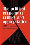 The Political Economy of Conflict and Appropriation, , 0521088267