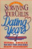 Surviving Your Child's Dating Years, Bobbie Reed, 0570048265