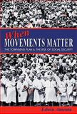 When Movements Matter : The Townsend Plan and the Rise of Social Security, Amenta, Edwin, 0691138265