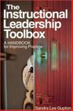 The Instructional Leadership Toolbox : A Handbook for Improving Practice, Gupton, Sandra Lee, 0761978267