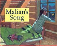 Malian's Song, Marge Bruchac, 0916718263