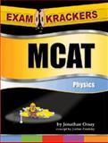 Examkrackers MCAT Physics, Orsay, Jonathan, 189385826X