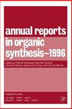 Annual Reports in Organic Synthesis 1996, , 0120408260