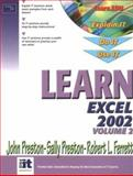 Learn Excel 2002, Preston, John and Preston, Sally, 0130478261