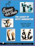 Ceramic Arts Studio, Donald-Brian Johnson and Timothy J. Holthaus, 0764318268