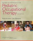 Frames of Reference for Pediatric Occupational Therapy, Kramer, Paula, 0781768268